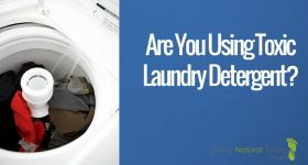 Are You Using Toxic Laundry Detergent?
