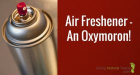 Air Freshener – An Oxymoron!