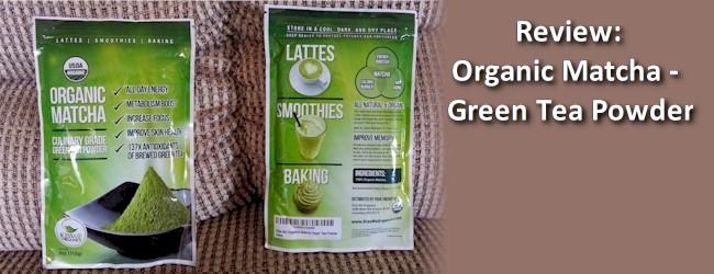 Review: Organic Matcha – Green Tea Powder