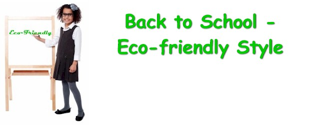 Going Back to School – Eco-Friendly Style