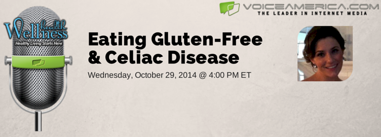 Eating Gluten-Free & Celiac Disease — Episode #7 Preview