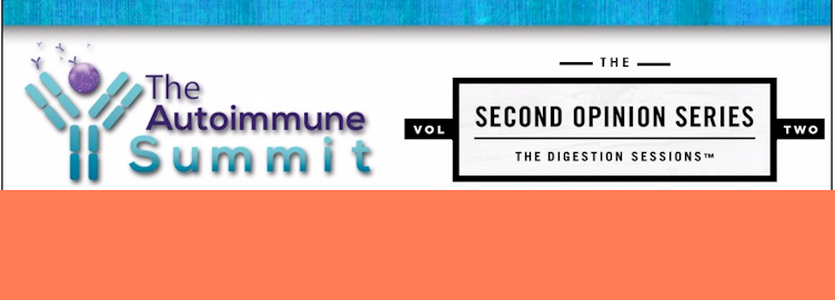 The Autoimmune Summit and Digestion Sessions: Free, Online, This Week!