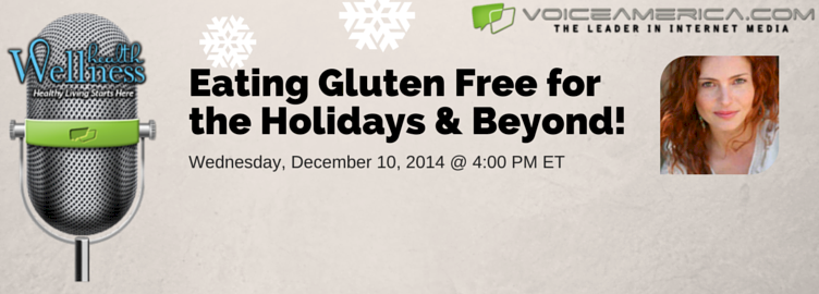 Eating Gluten Free for the Holidays and Beyond
