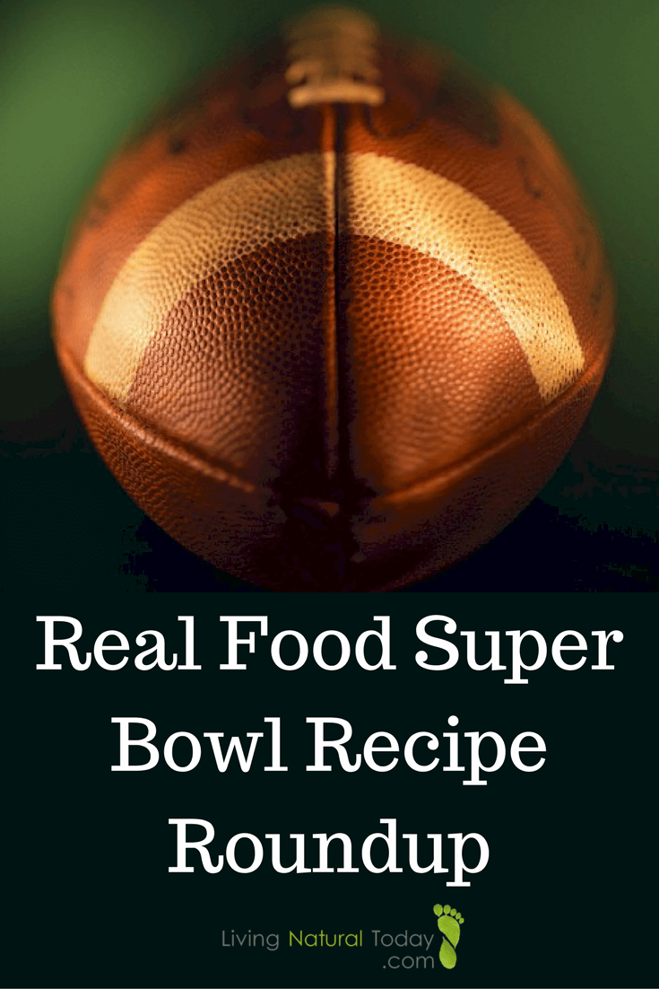 real food super bowl recipes