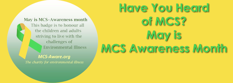 Have You Heard of MCS? May is MCS Awareness Month