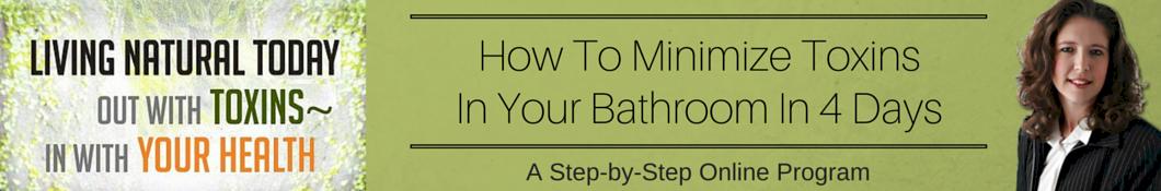Toxins in your Bathroom