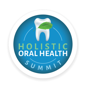 Holistic Oral Health Summit 1