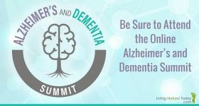Be Sure to Attend the Online Alzheimer's and Dementia Summit