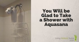 You Will be Glad to Take a Shower with Aquasana