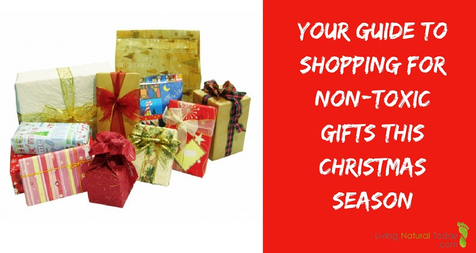 Shopping for Non-Toxic Gifts This Christmas Season