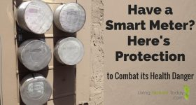 Have a Smart Meter? Here's Protection to Combat its Health Danger
