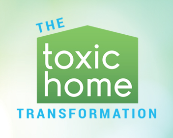toxic home transformation