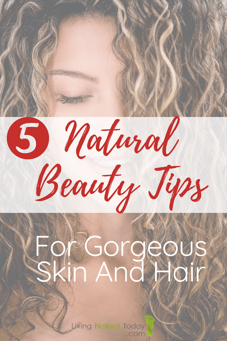 natural beauty tips for skin and hair