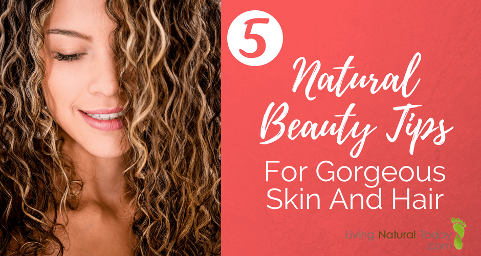 natural beauty tips for hair and skin