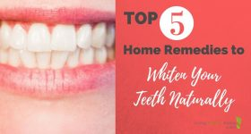 Top 5 Home Remedies to Whiten Your Teeth Naturally