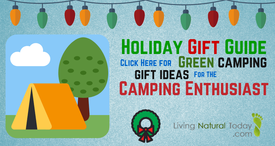 Green Camping Gift Ideas for the Camping Enthusiast 6