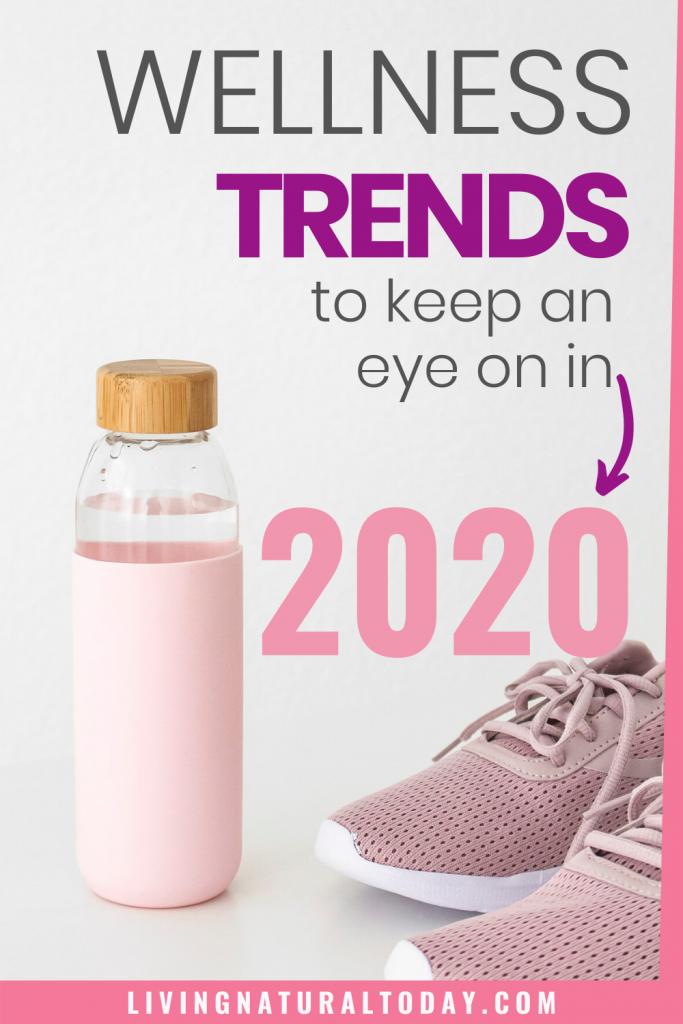 2020 wellness trends