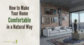make your home comfortable